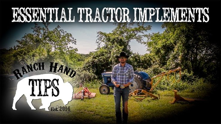 Ranch Hand Tips reviews some of the most important and essential tractor implements to have on your farm. Included in this video are the following tractor im...