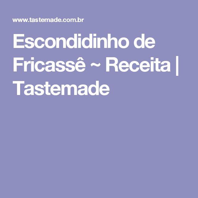 Escondidinho de Fricassê ~ Receita   Tastemade