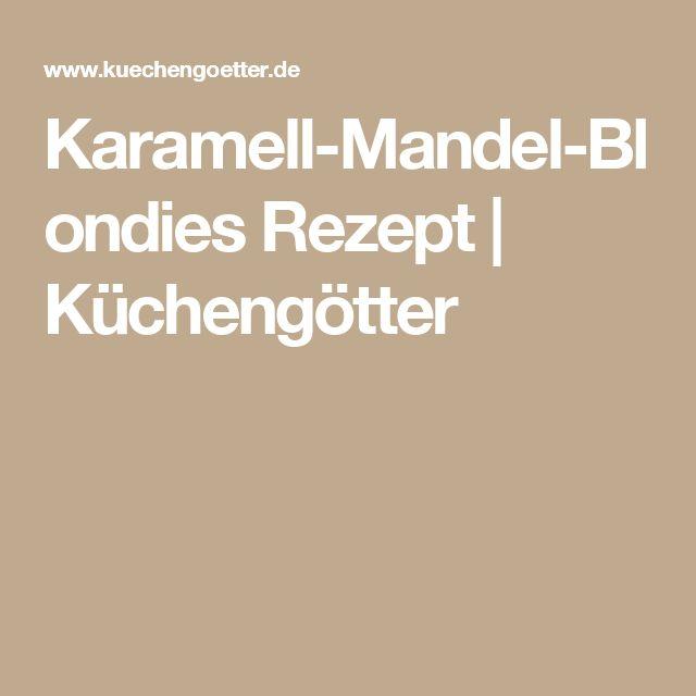 Karamell-Mandel-Blondies Rezept | Küchengötter