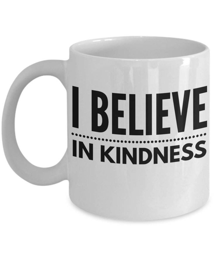 I believe in kindness mug, I believe mug, Kindness coffee mug, Motivational quote mug, Inspiring mug quote, A great Gift for someone special by BearHugBoutique on Etsy