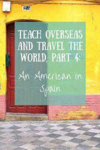 Teaching Overseas, Part 4; An American in Spain http://princessinacaravan.com/teaching-overseas-part-4-american-spain/?utm_content=buffere3550&utm_medium=social&utm_source=pinterest.com&utm_campaign=buffer