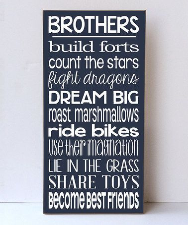 Love this Navy & White 'Brothers Build Fort' Wall Sign by Vinyl Crafts on #zulily! #zulilyfinds