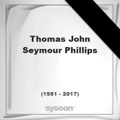 Thomas John Seymour Phillips(1951 - 2017), died at age 65 years: was a Welsh footballer who… #people #news #funeral #cemetery #death