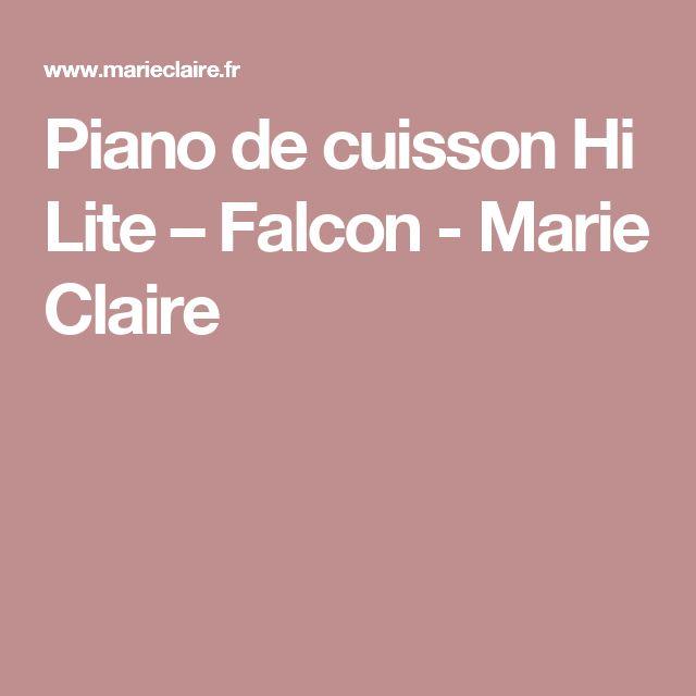 Piano de cuisson Hi Lite – Falcon  - Marie Claire