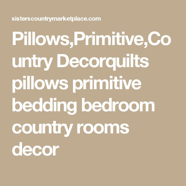 Pillows,Primitive,Country Decorquilts pillows primitive bedding bedroom country rooms decor