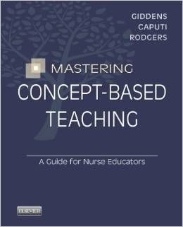 Written specifically for nursing faculty from the leading experts in concept-based nursing curricula, Mastering Concept-Based Teaching gives you all the strategies and guidance you need to plan, develop, and deliver an effective concept-based curriculum. Renowned authors, walk you through the background and benefits of using a concept-based learning approach, how to apply a research-based approach to teaching concepts, how to improve and evaluate student learning with concepts.