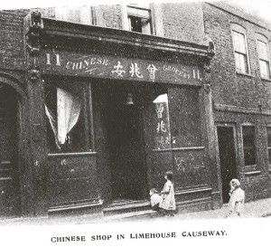 Chinese Shop, Limehouse Causeway. My Grandfather ran this as a Coffee Shop from 1901 to 1905.