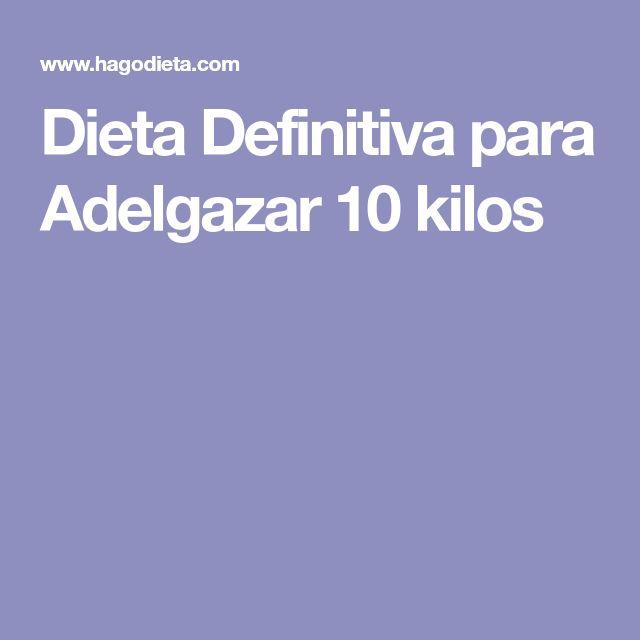 Dieta Definitiva para Adelgazar 10 kilos