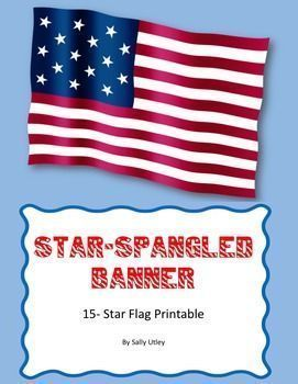 Will you be teaching the history of the writing of the Star-Spangled Banner? Here is just what you need for that informational bulletin board! This FREE download contains a printable 15-star flag like the one flying over Ft. McHenry in 1814. The flag come
