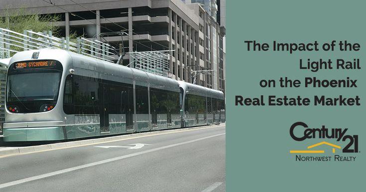 The Impact of the Light Rail on the Phoenix Real Estate Market http://c21northwest.com/phoenix-real-estate-market/