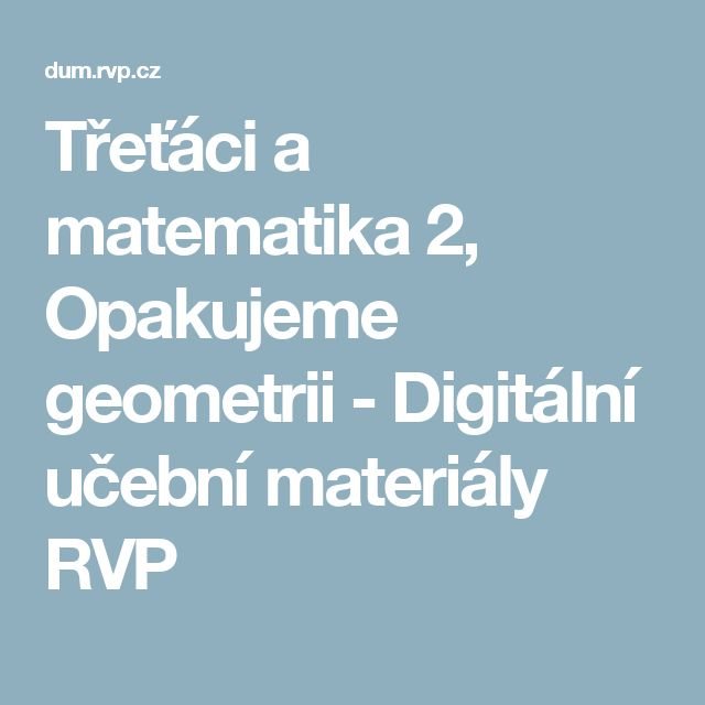 Třeťáci a matematika 2, Opakujeme geometrii - Digitální učební materiály RVP