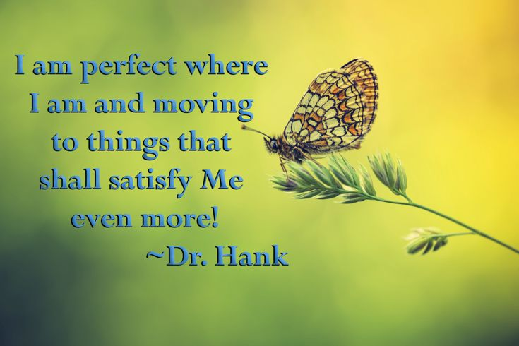 Inspirational quote by Dr. Hank affirmation law of attraction happiness Abraham Hicks positive energy