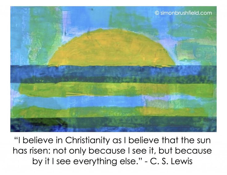 Sunrise painting and the C.S.Lewis reason for Christianity