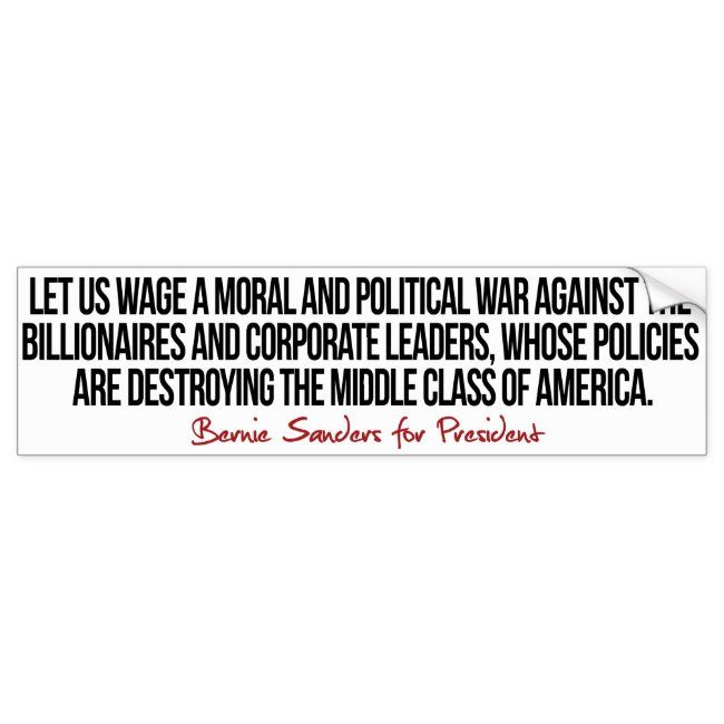 War On The Middle Class Bernie Sanders Quotes Bumper Sticker