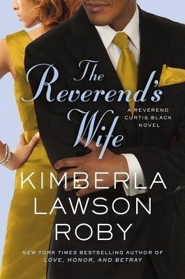 The Reverend's Wife by Kimberla Lawson Roby (Available on the African American Fiction Nook)