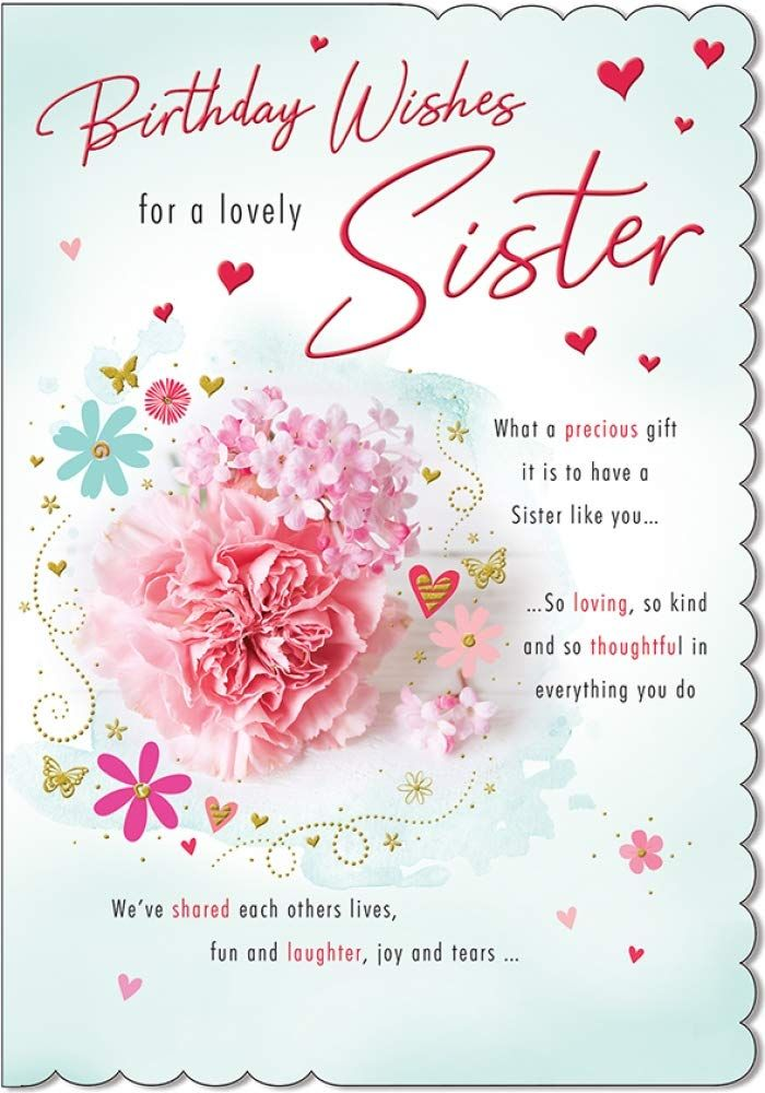 Stunning Top Range Wonderfully Worded 5 Verse To A Lovely Sister Birthday Card Amazon Co Uk Sister Birthday Card Birthday Greetings For Sister Birthday Wishes