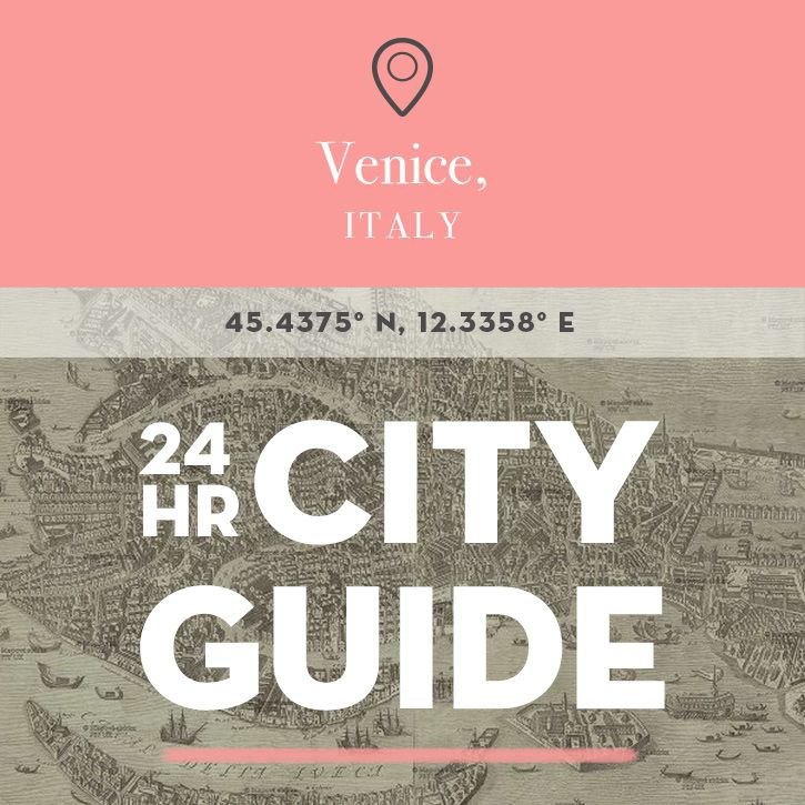 24 Hours in Venice, Italy