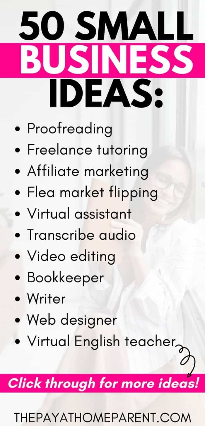 These Work From Home Small Business Ideas Will Help You Make Money From The Small Business From Home Small Business Ideas Startups Unique Small Business Ideas