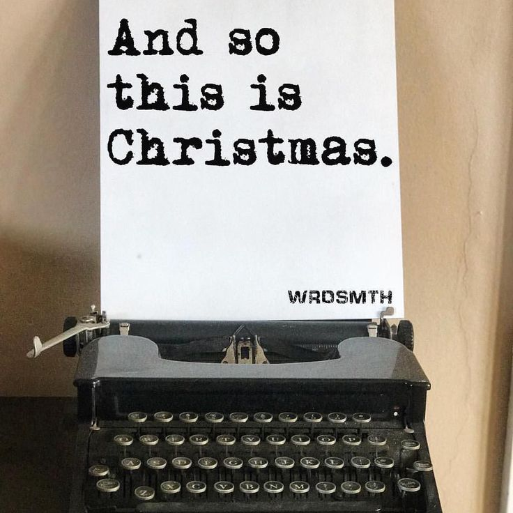 And so this is Christmas - I hope you have fun - The near and the dear ones -The old and the young - A very Merry Christmas - And a happy new year - Let's hope it's a good one - Without any fear  John Lennon  @wrdsmth #merrychristmas #christmas #christmas2017 #teachervacay #happynewyear