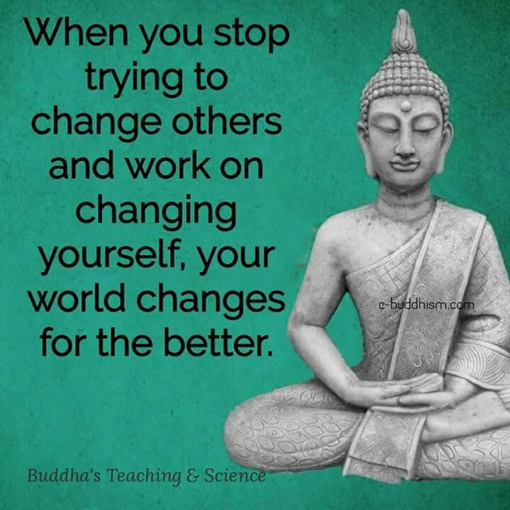 Change Yourself Buddha Quotes Quotes Inspirational Quotes Life