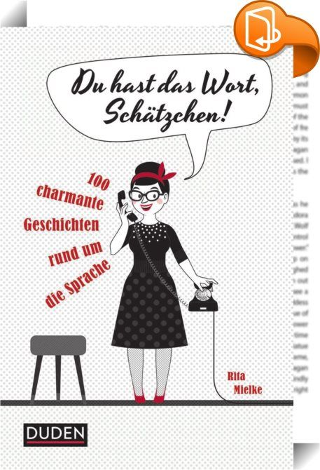 Du hast das Wort, Schätzchen!    :  Das liebevoll illlustrierte Büchlein stellt 100 spannende Fragen zum Thema Sprache - und gibt informative, überraschende und zum Teil skurrile Antworten. Das Spektrum reicht von Etymologie, Redewendungen, Sprachphänomenen, Sprachregeln bis zur Sprachentwicklung. Man erfährt, wer das Fragezeichen erfunden hat, was Tabu und Kanake gemeinsam haben oder warum die Engländer keinen Beamer benutzen. Lassen Sie sich vom Charme der deutschen Sprache bezaubern...