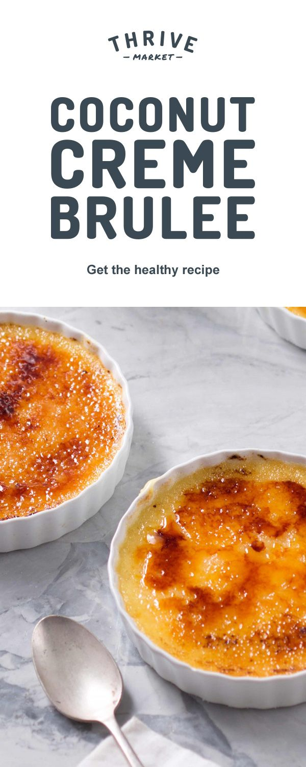 Classic crטme brulee gets an update with coconut cream which makes for a remarkably thick and delicious custard. Get the full exclusive recipe at Thrive Market!Discover hundreds more easy, delicious one-of-a-kind recipes found only at Thrive Market! Also, save on organic, non-GMO ingredients, all up to 50% off every day!