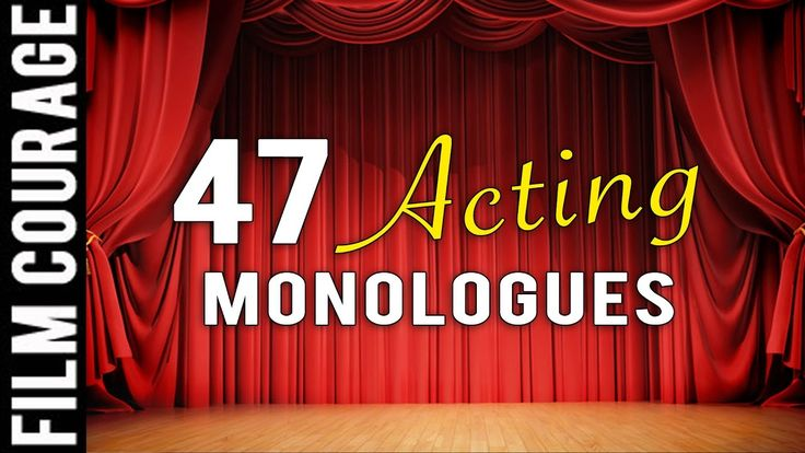 47 Acting Monologues