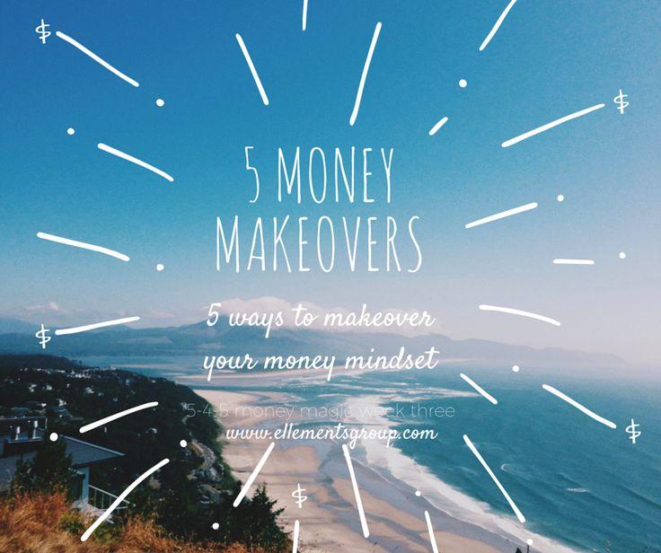 5 Money Makeovers by Lisa Elle, owner of Ellements Group ellementsgroup.com
