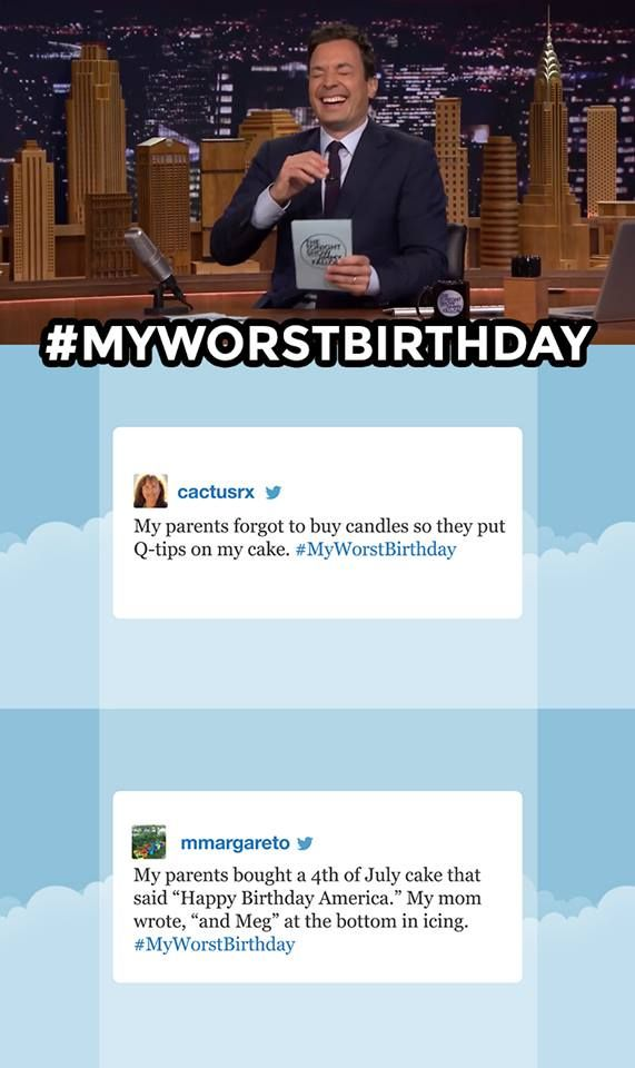 The Tonight Show starring Jimmy Fallon - Hashtags #myworstbirthday
