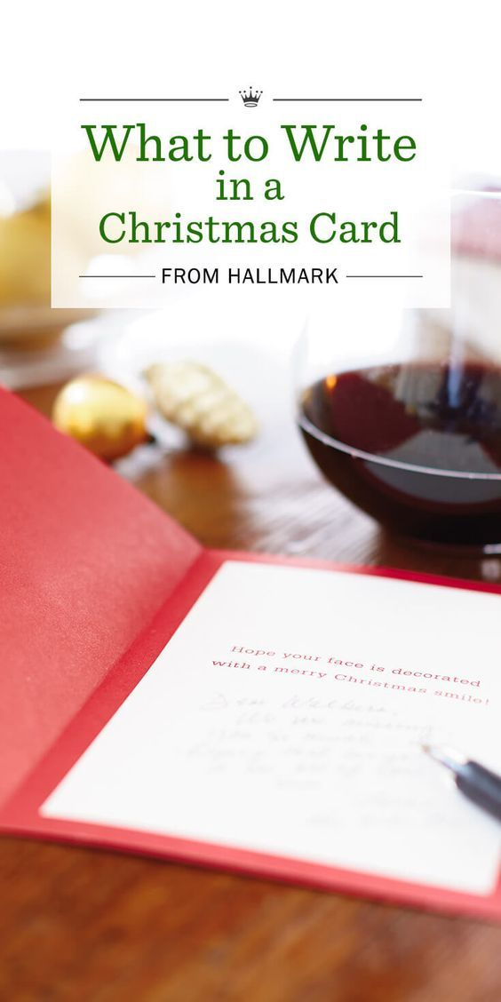 What to Write in a Christmas Card from Hallmark | Send very merry Christmas wishes with these message ideas from Hallmark writers. Includes more than 60 Christmas card sayings, plus writing tips.