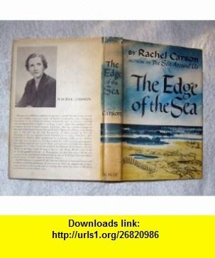 THE EDGE OF THE SEA by Carson, Rachel Rachel Carson ,   ,  , ASIN: B001NE2GFY , tutorials , pdf , ebook , torrent , downloads , rapidshare , filesonic , hotfile , megaupload , fileserve