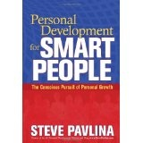 Personal Development for Smart People: The Conscious Pursuit of Personal Growth (Hardcover)By Steve Pavlina