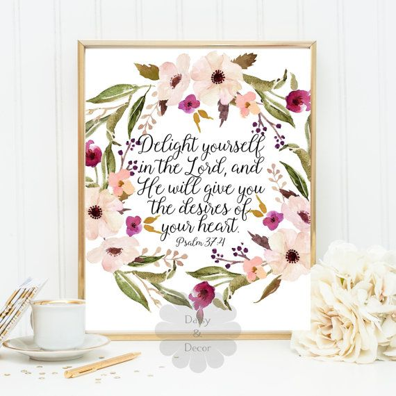 Psalm 37:4 Delight yourself in the Lord Bible verse art print printable verse wall art Scripture print quote printable wall decor typography
