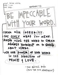 The Four Agreements #1 - Impeccable with your word