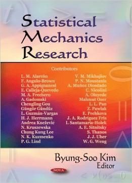 Statistical Mechanics Research By Byung-soo Kim free ebook