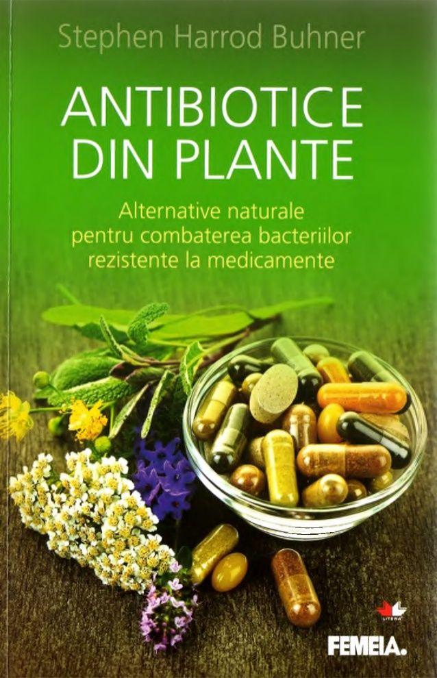 Antibiotice din plante Stephen Harrod Buhner