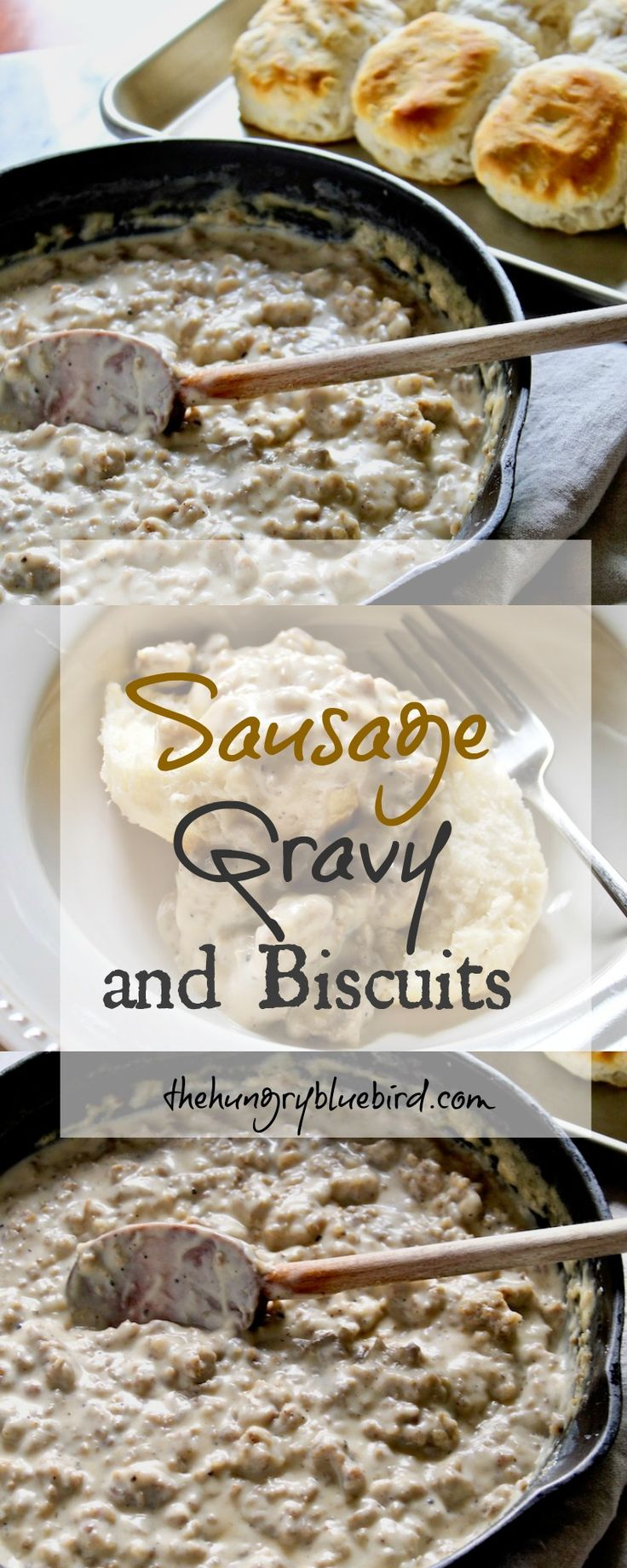 Country-style sausage gravy over warm buttermilk biscuits