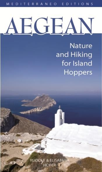Aegean, Nature and Hiking for Island Hoppers, greece, book, mediterraneo editions, www.mediterraneo.gr