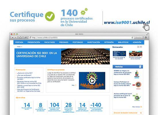 Conozca los más de 140 procesos con certificación ISO 9001:2008 en la Universidad. Ver más en http://www.uchile.cl/iso9001