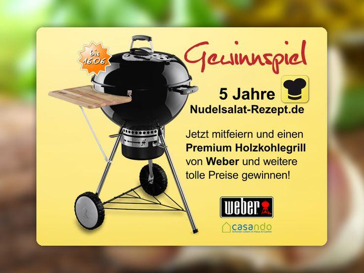 Gewinnspiel: Weber PREMIUM Holzkohlegrill und weitere tolle Preise rund ums Grillen. #grillen #bbq #gewinnspiel http://www.nudelsalat-rezept.de/gewinnspiel