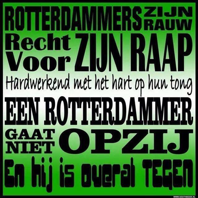 Trots om Rotterdammer te zijn !