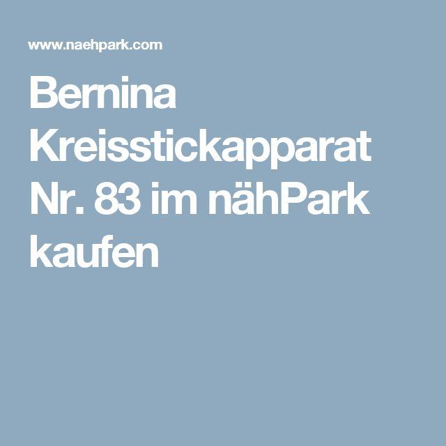 Bernina Kreisstickapparat Nr. 83 im nähPark kaufen