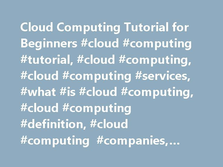 Cloud Computing Tutorial for Beginners #cloud #computing #tutorial, #cloud #computing, #cloud #computing #services, #what #is #cloud #computing, #cloud #computing #definition, #cloud #computing #companies, #cloud #co… http://seattle.remmont.com/cloud-computing-tutorial-for-beginners-cloud-computing-tutorial-cloud-computing-cloud-computing-services-what-is-cloud-computing-cloud-computing-definition-cloud-computing-compa/  # Это видео недоступно. Cloud Computing Tutorial for Beginners – 1…