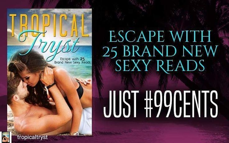 @Regrann from @tropicaltryst -  There's still time! Don't miss out on the HOTTEST collection of the summer!  http://ift.tt/2vnZaVX . . . #bookstagram #bestsellers #bookstagrammers #sexybooks #TROPICALTRYST #tropicalromances #ebooks #romancebooks #eroticromance #regrann