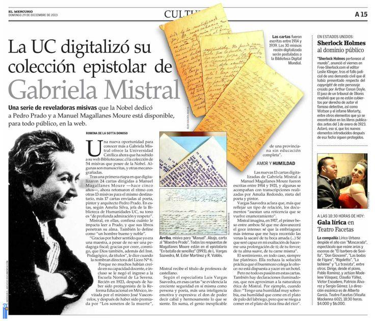 Artículo del diario chileno El Mercurio (29 de diciembre de 2013). UC digitaliza su colección epistolar de Gabriela Mistral. http://impresa.elmercurio.com/Pages/NewsDetail.aspx?dt=2013-12-29&dtB=29-12-2013%200:00:00&PaginaId=15&bodyid=1