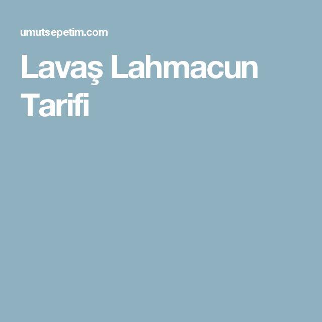Lavaş Lahmacun Tarifi