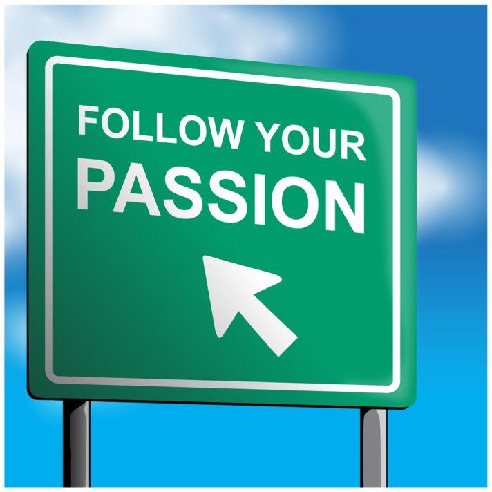 Apa passion anda yang belum anda wujudkan? Sudahkah anda jujur pada passion anda ?