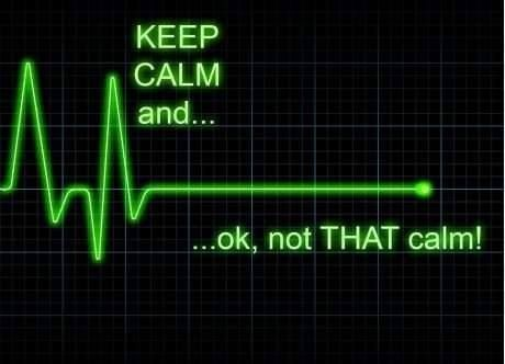 Keep calm And Not that calm