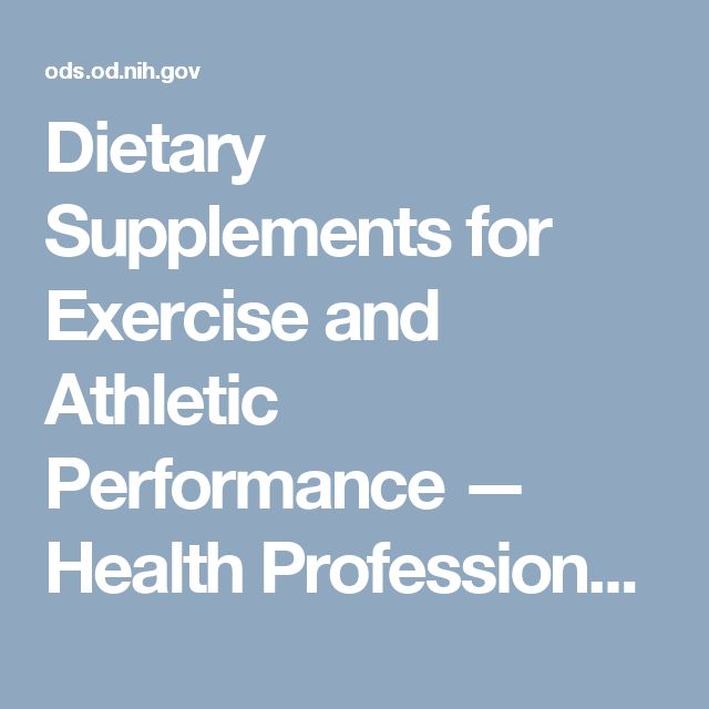 Dietary Supplements for Exercise and Athletic Performance — Health Professional Fact Sheet