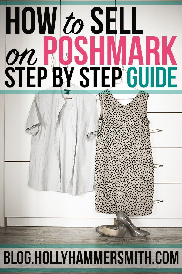 How To Sell On Poshmark Step By Step Guide Welcoming Simplicity Selling Clothes Online Things To Sell Selling Clothes